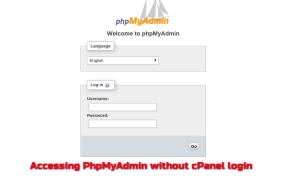 How To Access PhpMyAdmin without cPanel login