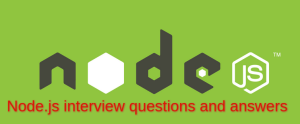 Common Node.js interview questions and answers for fresher & experienced