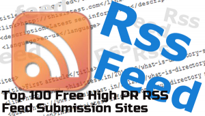 Free-High-PR-RSS-Feed-Submission-Sites-List