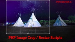 20 Popular PHP Image Crop / Resize Scripts